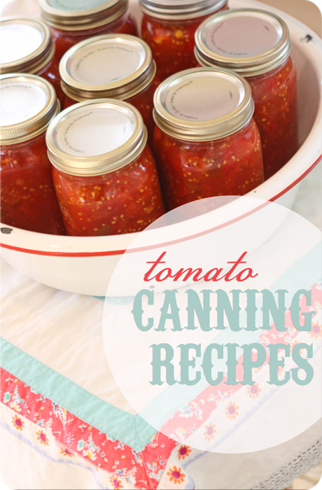 recipes for canning tomatoes stewed tomatoes pizza sauce